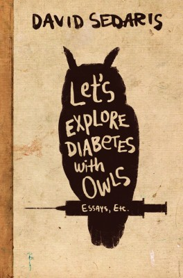 NUVO Daily Edit: David Sedaris, Let's Explore Diabetes with Owls